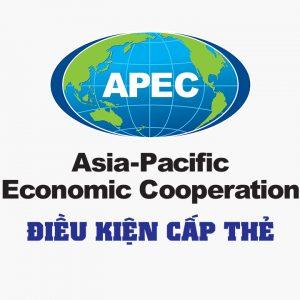 Điều kiện cấp thẻ APEC